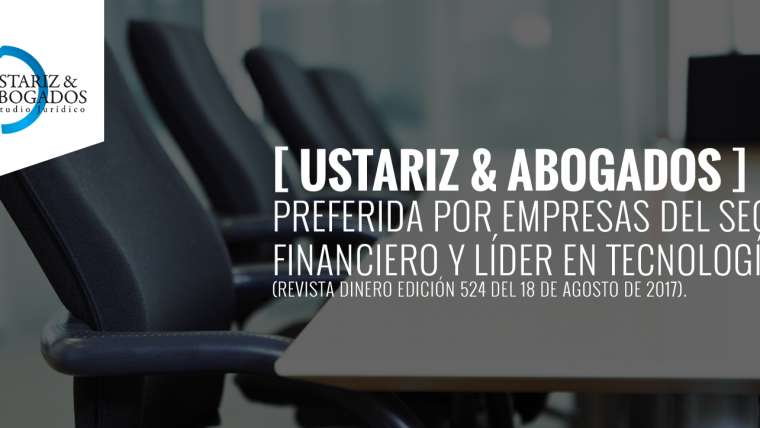 Ustáriz & Abogados una de las firmas preferidas por las empresas del sector financiero.