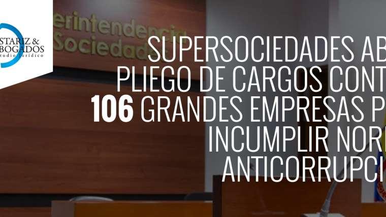 Supersociedades abre pliego de cargos contra 106 grandes empresas por incumplir norma anticorrupción