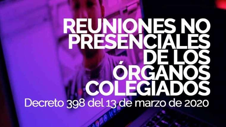 REUNIONES NO PRESENCIALES DE LOS ÓRGANOS COLEGIADOS