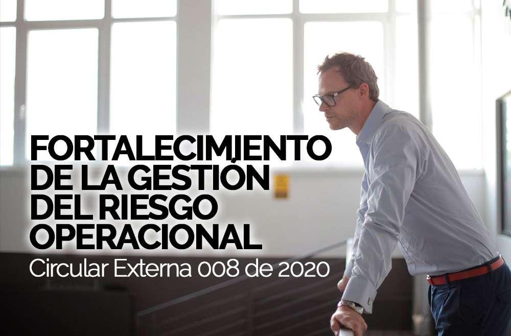 FORTALECIMIENTO DE LA GESTIÓN DELRIESGO OPERACIONAL