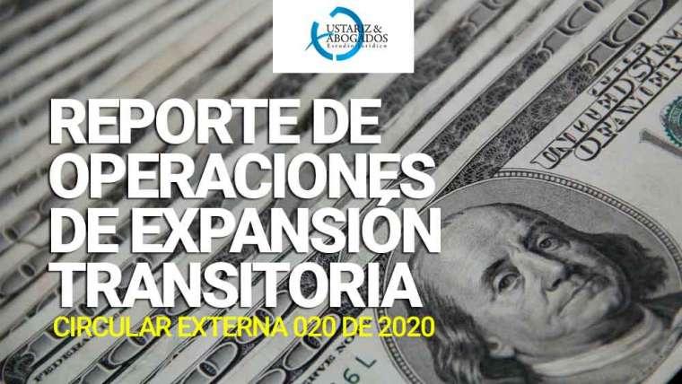 REPORTE DE OPERACIONES DE EXPANSIÓN TRANSITORIA CON CARTERA