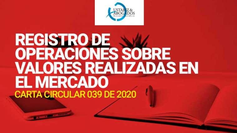 REGISTRO DE OPERACIONES SOBRE VALORES REALIZADAS EN EL MERCADO MOSTRADOR (OTC).