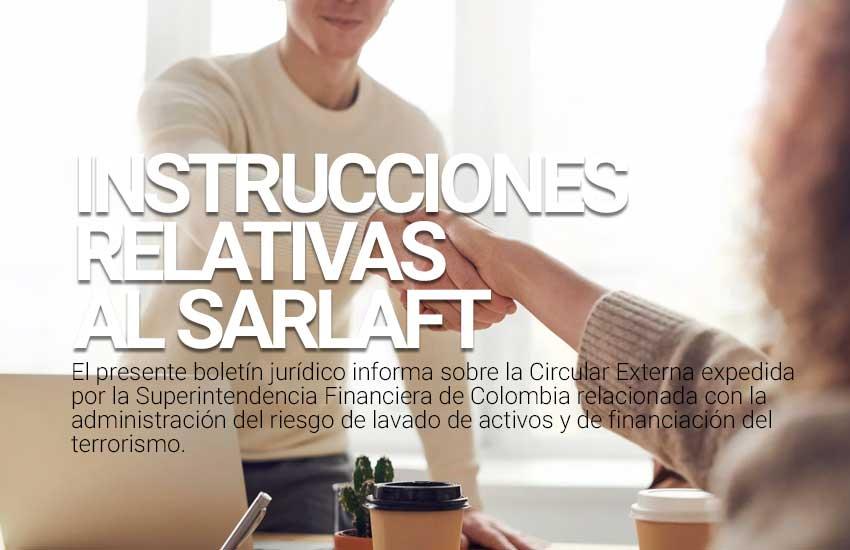 INSTRUCCIONES RELATIVAS AL SARLAFT