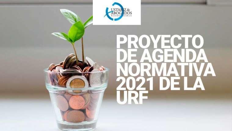 PROYECTO DE AGENDA NORMATIVA 2021DE LA URF